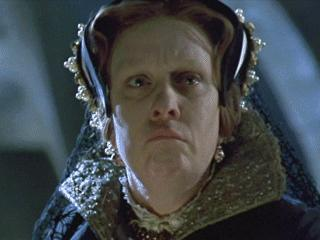 Kathy Burke as Mary Tudor