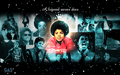 michael-jackson - Michael Jackson - A legend never dies wallpaper