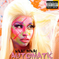 Nicki Minaj - Automatic (Fanmade Single Cover) - nicki-minaj fan art
