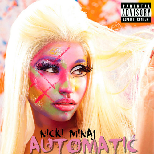 Nicki Minaj - Automatic (Fanmade Single Cover)