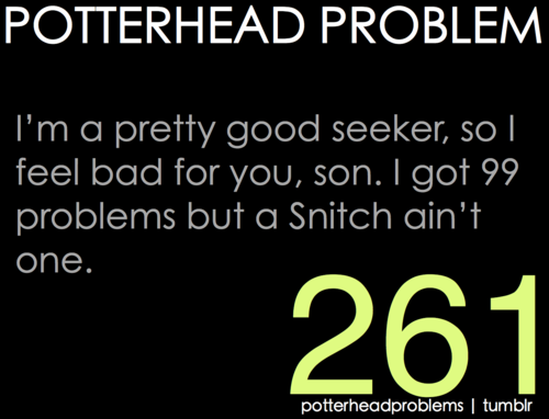 Potterhead problems 261-280
