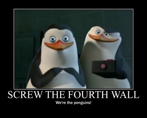 Screw the fourth wall! - penguins-of-madagascar Photo