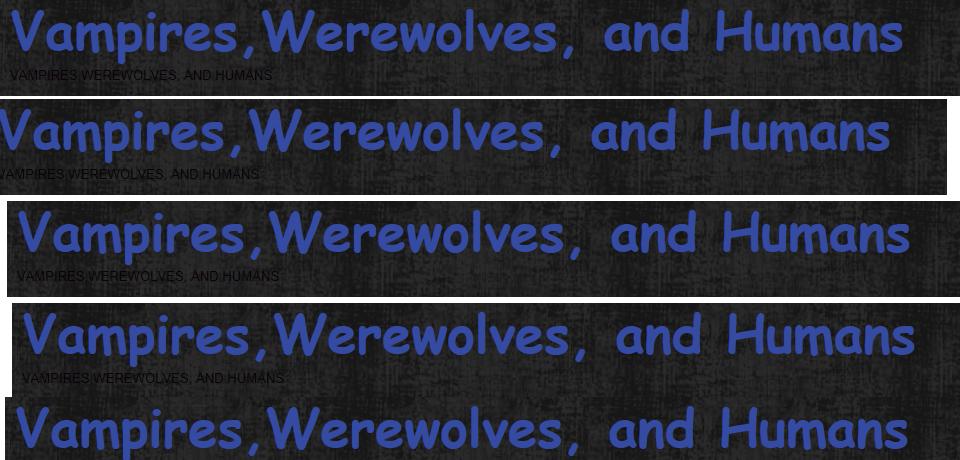 VampireWerewolves&Human.ning.com