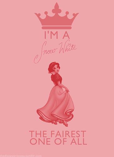 Disney Princesses: I'm a... Snow White