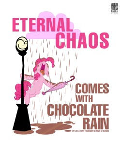 Eternal chaos comes with Шоколад rain.