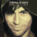 I Like How It Feels Single Cover  - enrique-iglesias photo