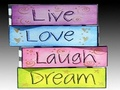Live, Love, Laugh, Dream