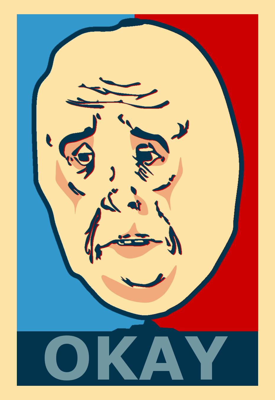 Okay-poster-okay-meme-31379362-930-1351.png