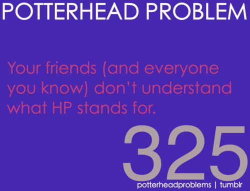 Potterhead problems 321-340