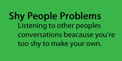 Shy People images Shy People Problems wallpaper and ...