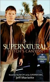 Supernatural - 2. Witch's Canyon sa pamamagitan ng Jeff Mariotte