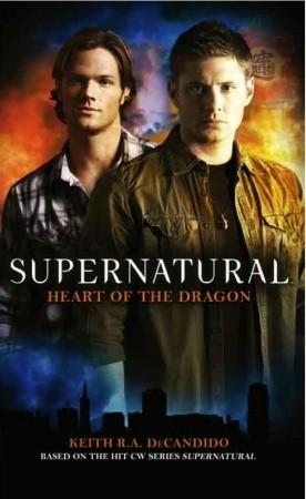 Supernatural - 4. cuore of the Dragon da Keith R.A. DeCandido
