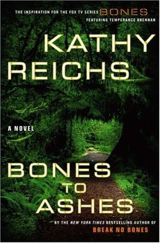 Temperance Brennan series - 10. Bones to ashes by Kathy Reichs - books-to-read Photo