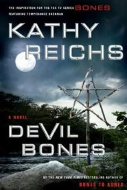Temperance Brennan series - 11. Devil অস্থি দ্বারা Kathy Reichs