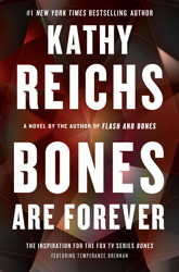 Temperance Brennan series - 15. Bones are forever kwa Kathy Reichs