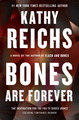 Temperance Brennan series - 15. Bones are forever by Kathy Reichs - books-to-read photo