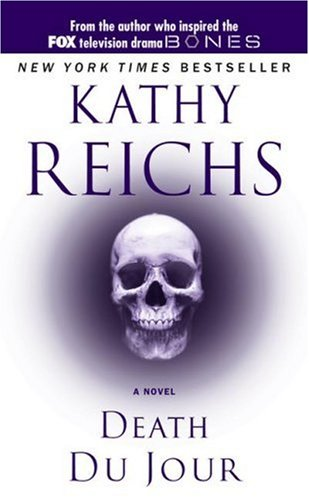 Temperance Brennan series - 2. Death do jour by Kathy Reichs