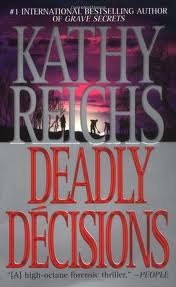 Temperance Brennan series - 3. Dedly decisions sa pamamagitan ng Kathy Reichs