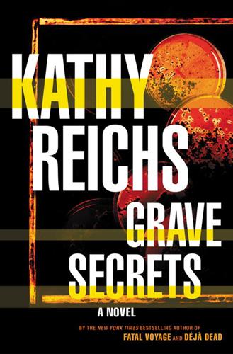 Temperance Brennan series - 5. Grave secrets door Kathy Reichs