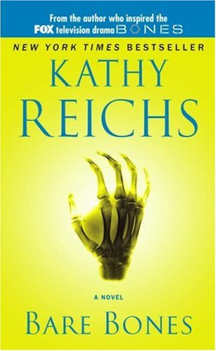 Temperance Brennan series - 6. Bare অস্থি দ্বারা Kathy Reichs