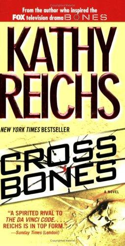 Temperance Brennan series - 8. पार करना, क्रॉस बोन्स द्वारा Kathy Reichs