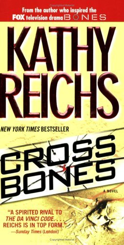 Temperance Brennan series - 8. cruz bones por Kathy Reichs