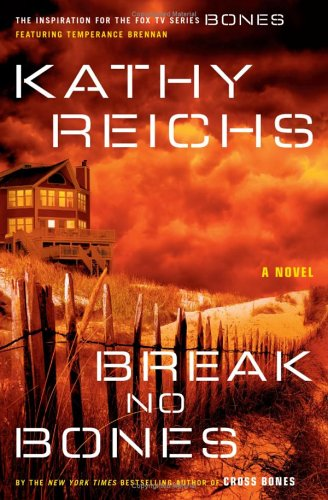 Temperance Brennan series - 9. Break no Кости by Kathy Reichs