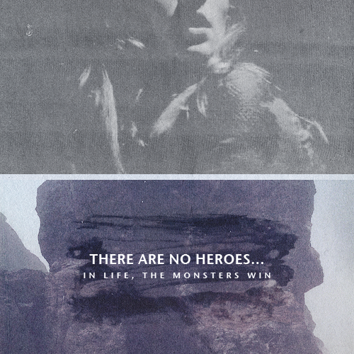 There are no heroes...