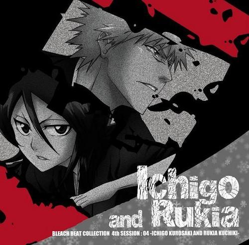 Bleach Beat Collection 4th Session [Ichigo & Rukia]