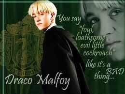 Draco Malfoy Saying