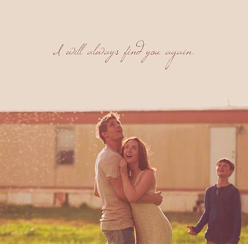 I will always find te again