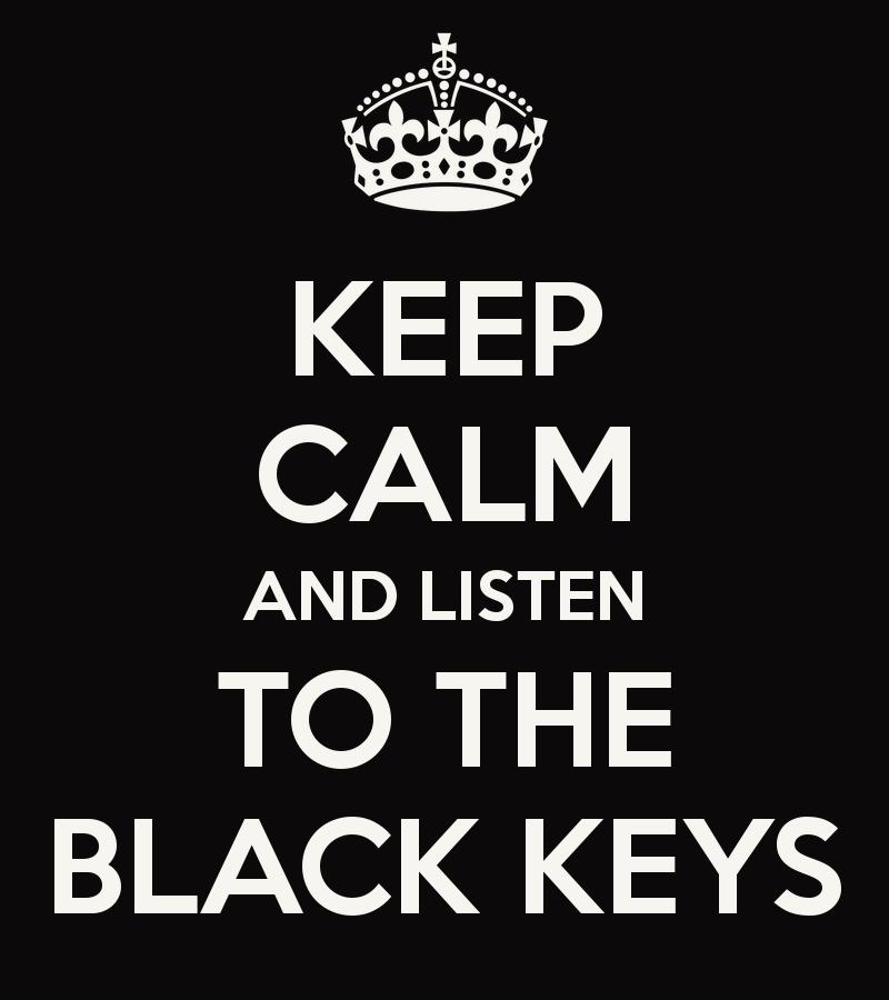 Keep Calm - The Black Keys Fan Art (31411591) - Fanpop