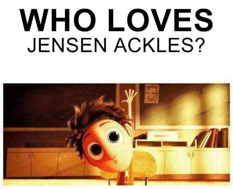 who loves Jensen Ackles