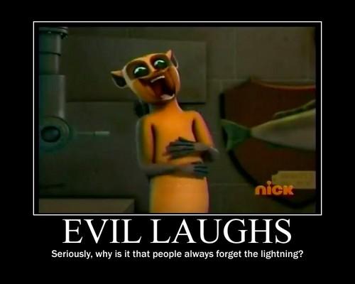 Evil Laughs Demotivational Poster