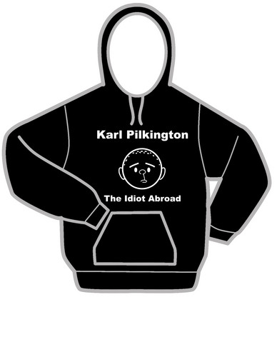 Karl Pilkington - The Idiot Abroad Hoodies