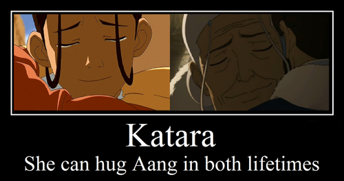 Katara and Aang, both lifetimes...