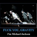 MICHAEL JACKSON VS GRAVITY - michael-jackson photo