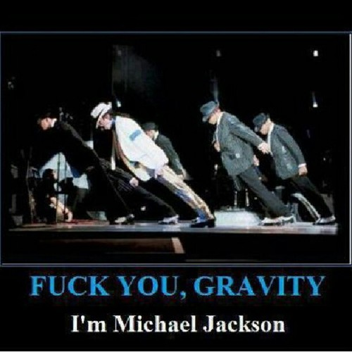 MICHAEL JACKSON VS GRAVITY