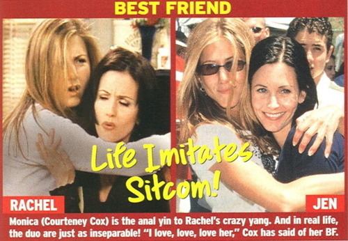 Monica/Rachel & Jennifer/Courteney