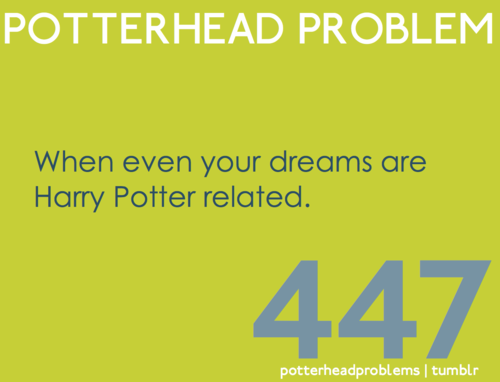 Potterhead problems 441-460