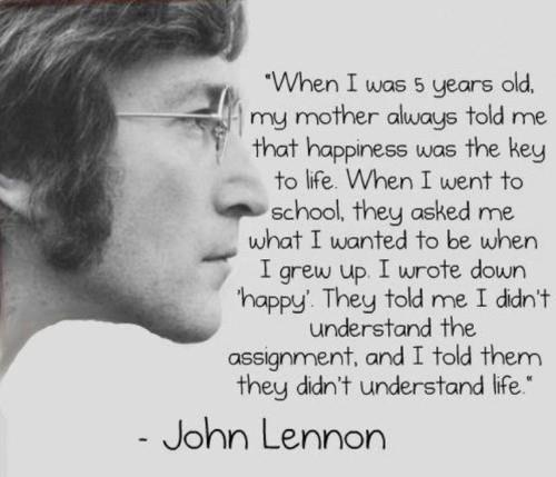 True Writers 壁纸 with a portrait called John Lennon Quote ~ Key to Happiness