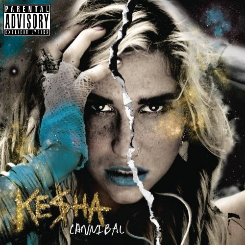 ke$ha Cannibal (Parental Advisory)