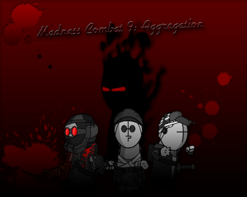 Madness Combat 9: Aggregation