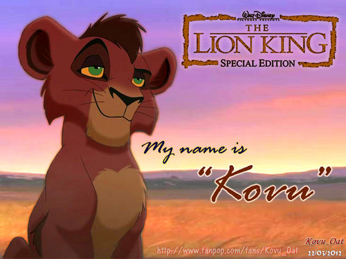 My name is KOVU ( TLK II kovu cub )