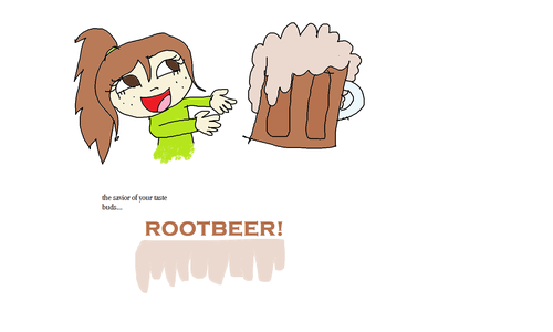 Rootbeer!!!!!:)
