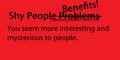 Shy People Benefits