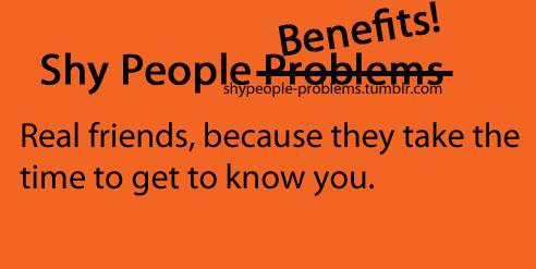 Shy People Benefits
