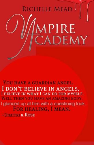 Vampire Academy Quote