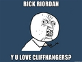 Why Rick Riordan, why!?!?!? (Meme)