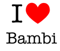 i love bambi